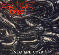 Celtic Frost - Into the Crypts [CD]