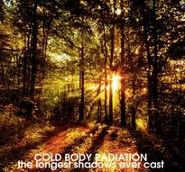 """Cold Body Radiation - The Longest Shadows Ever Cast [7""""-EP]"""