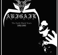 Abigail - The Early Black Years (1992-1995) [CD]