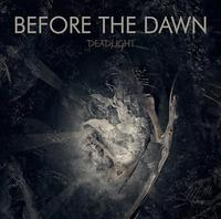 Before the Dawn - Deadlight [Digi-CD]