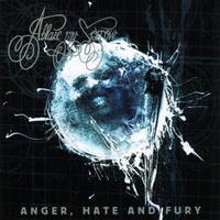 Ablaze My Sorrow - Anger, Hate and Fury [CD]