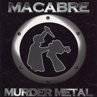 Macabre - Murder Metal [CD]