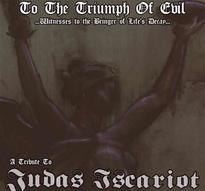 Judas Iscariot - Tribute: To The Triumph Of Evil [CD]