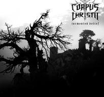 Corpus Christii - Tormented Belief [CD]