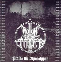 Moontower - Praise The Apocalypse [CD]