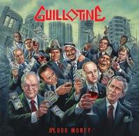 Guillotine - Blood Money [CD]