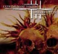 Extreme Noise Terror/Driller Killer - Split [M-CD]