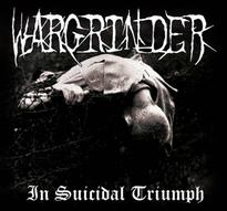 Wargrinder - In Suicidal Triumph [CD]