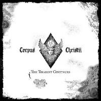 Corpus Christii - The Torment Continues [CD]