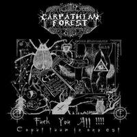 Carpathian Forest - Fuck You All [CD]