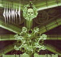Doomed - Doomed to Death and Damned in Hell [CD]