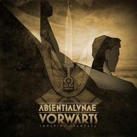 Absentia Lunae - Vorwärts - Impavida avanzata [CD]