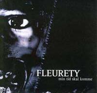 Fleurety - Min Tid Skal Komme [CD]