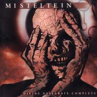 Misteltein - Divine. Desecrate. Complete [CD]