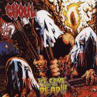 Ghoul  - We Came for the Dead [CD]