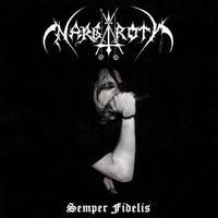 Nargaroth - Semper Fidelis [CD]