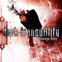 Dark Tranquillity - Damage Done [CD]