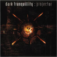 Dark Tranquillity - Projector [CD]
