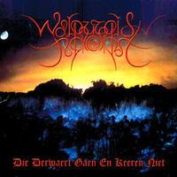Walpurgisnacht - Die Derwaert Gaen En Keeren Niet [CD]