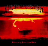 Deströyer 666 - Violence Is the Prince of This World [CD]