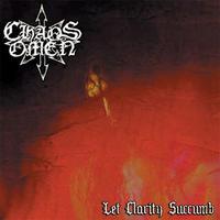 Chaos Omen - Let Clarity Succumb [M-CD]