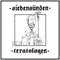 Siebensünden/Teratologen - Gläd dig du Kristi Luder/Herrens Djuriska njutning [Digi-CD]