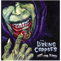 The Lurking Corpses - Lust for Blood [CD]