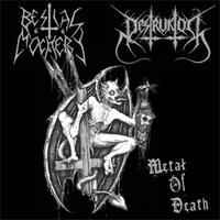 Bestial Mockery/Destruktor - Split: Metal of Death [M-CD]
