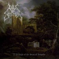 Hills of Sefiroth - A Draught Of The Seas Of Iniquity [CD]