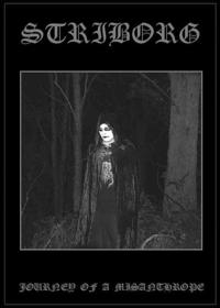 Striborg - Journey of a Misanthrope [DVD]