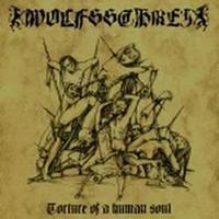 Wolfsschrei - Torture of a human soul [M-CD]