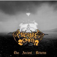 Macabre Omen - The Ancient Returns [CD]