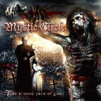 Mystic Circle - The Bloody Path of God  [CD]