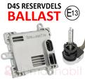 D4S / D4R original E13 reservdelsballast 9-32V