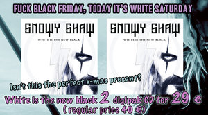 BLACK FRIDAY VS WHITE SATURDAY : SPECIAL OFFER