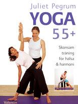 Yoga 55+ - Skonsam träning för hälsa och harmoni