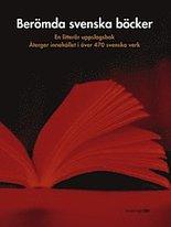Berömda svenska böcker - En litterär uppslagsbok