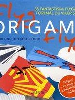 Flyg origami flyg - 35 fantastiska flygande föremål du viker själv