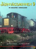 Järnvägsminnen 9 - På smalspår i Bergslagen