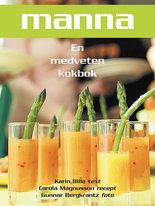 Manna - En medveten kokbok
