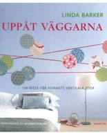 Uppåt väggarna - 100 idéer för hemmets vertikala ytor