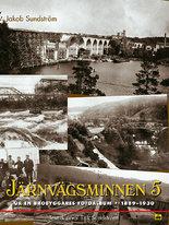 Järnvägsminnen 5 - Ur en brobyggares fotoalbum