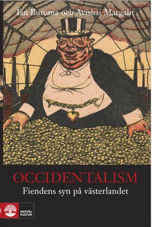 Occidentalism - Fiendens syn på västerlandet