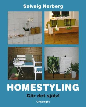 Homestyling - Gör det själv!