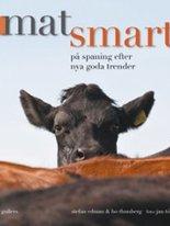 Matsmart - På spaning efter nya goda trender