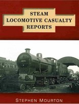 Steam Locomotive Casualty Reports