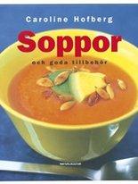 Soppor - Och goda tillbehör