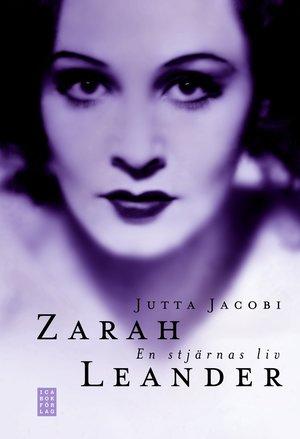 Zarah Leander - en stjärnas liv