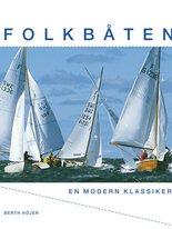 Folkbåten - En modern klassiker