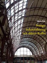 Sveriges industrialisering och släkten Keiller